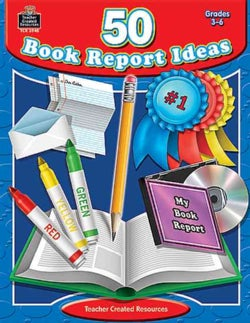 50 Book Report Ideas: Grades 3-6 (Paperback)