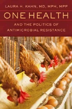 One Health and the Politics of Antimicrobial Resistance (Paperback)