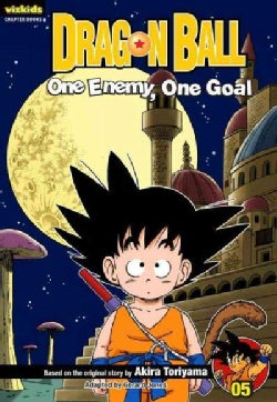 Dragon Ball 5: One Enemy, One Goal (Paperback)