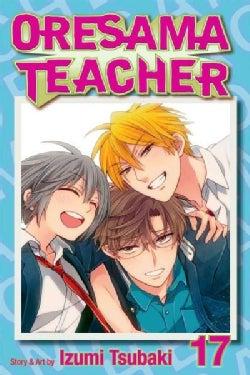 Oresama Teacher 17 (Paperback)