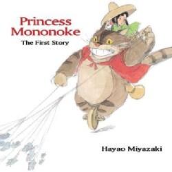 Princess Mononoke: The First Story (Hardcover)