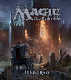 The Art of Magic: The Gathering: Innistrad (Hardcover)