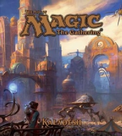 The Art of Magic The Gathering: Kaladesh (Hardcover)