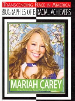 Mariah Carey: Singer, Songwriter, Record Producer, and Actress (Hardcover)