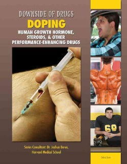 Doping: Human Growth Hormone, Steroids, & Other Performance-Enhancing Drugs (Hardcover)