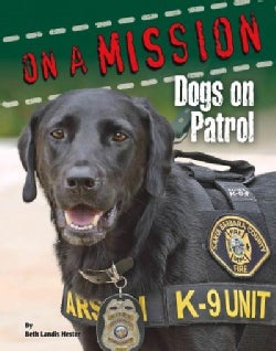 Dogs on Patrol (Hardcover)