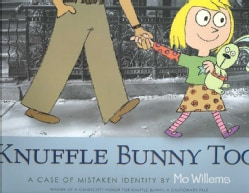 Knuffle Bunny Too: A Case of Mistaken Identity (Hardcover)