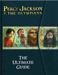 Percy Jackson and the Olympians: The Ultimate Guide (Hardcover)