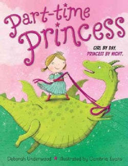 Part-Time Princess (Hardcover)