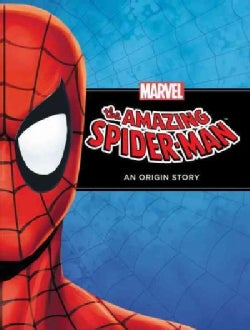 The Amazing Spider-Man: An Origin Story (Hardcover)