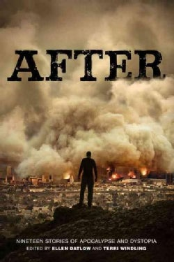 After: Nineteen Stories of Apocalypse and Dystopia (Paperback)