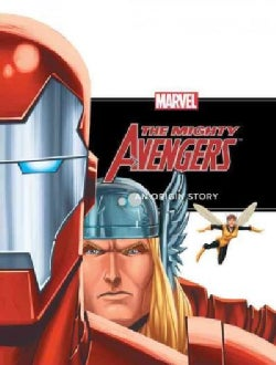The Mighty Avengers: An Origin Story (Hardcover)