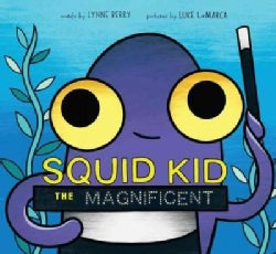 Squid Kid the Magnificent (Hardcover)