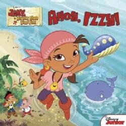 Ahoy, Izzy! (Paperback)