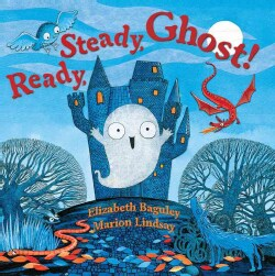 Ready, Steady, Ghost! (Hardcover)