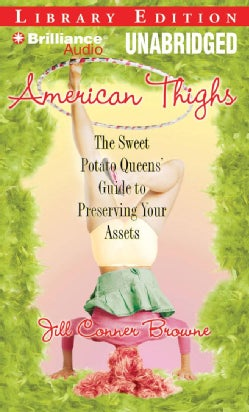 American Thighs: The Sweet Potato Queens' Guide to Preserving Your Assets (CD-Audio)