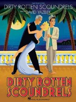 Dirty Rotten Scoundrels (Paperback)