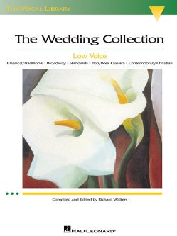 The Wedding Collection: Low Voice (Paperback)