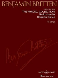 The Purcell Collection-Realizations by Benjamin Britten: Medium / Low Voice (Paperback)