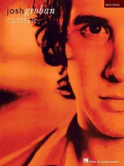 Josh Groban Closer (Paperback)