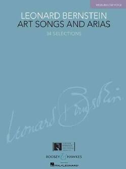 Leonard Bernstein - Art Songs and Arias: 33 Selections: Medium/Low Voice (Paperback)
