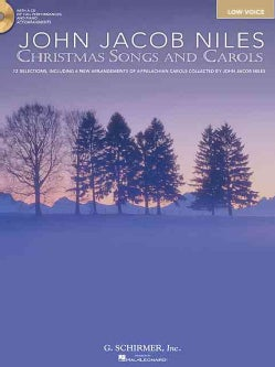 John Jacob Niles: Christmas Carols and Songs: Low Voice
