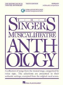 Singer's Musical Theatre Anthology - Teen's Edition: Soprano