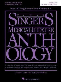 "The Singer's Musical Theatre Anthology: Soprano ""16-Bar"" Audition (Paperback)"