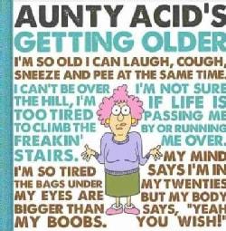 Aunty Acid's Getting Older (Hardcover)