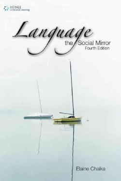 Language: The Social Mirror (Paperback)