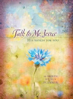 Talk to Me, Jesus 2016: His Words For You (Calendar)