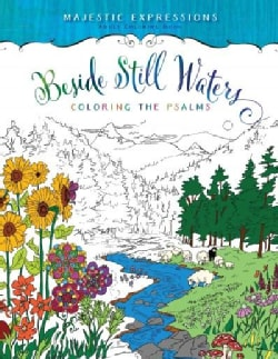 Beside Still Waters Adult Coloring Book: Coloring the Psalms (Paperback)
