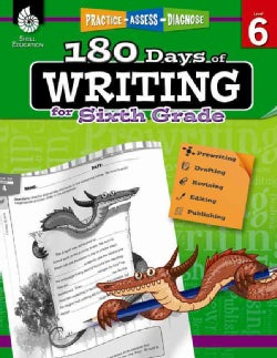 180 Days of Writing for Sixth Grade, Level 6: Practice - Assess - Diagnose