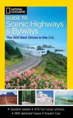 National Geographic Guide to Scenic Highways and Byways (Paperback)