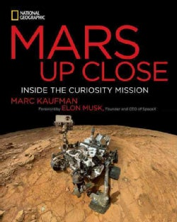 Mars Up Close: Inside the Curiosity Mission (Hardcover)