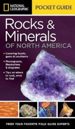 National Geographic Pocket Guide to Rocks & Minerals of North America (Paperback)