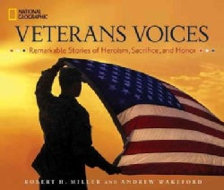 Veterans Voices: Remarkable Stories of Heroism, Sacrifice, and Honor (Hardcover)