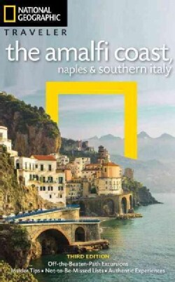 National Geographic Traveler the Amalfi Coast, Naples & Southern Italy (Paperback)