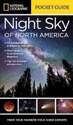 National Geographic Pocket Guide to the Night Sky of North America (Paperback)