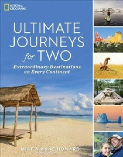 Ultimate Journeys for Two: Extraordinary Destinations on Every Continent (Paperback)