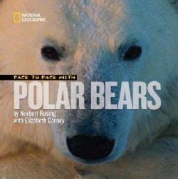 Face to Face With Polar Bears (Hardcover)