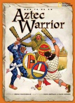 How to Be an Aztec Warrior (Paperback)