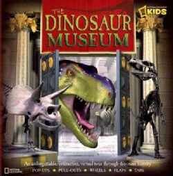 The Dinosaur Museum: An Unforgettable, Interactive Virtual Tour Through Dinosaur History (Hardcover)