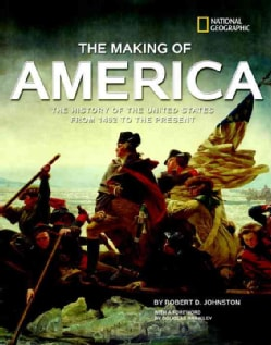 The Making of America: The History of the United States from 1492 to the Present (Hardcover)