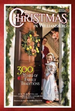 Christmas in Williamsburg: 300 Years of Family Traditions (Hardcover)