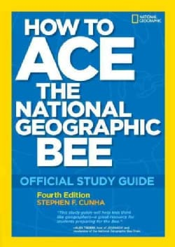 How to Ace the National Geographic Bee (Paperback)