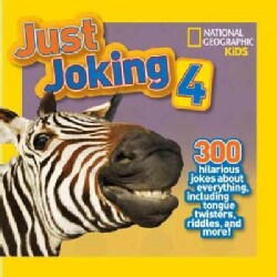Just Joking 4: 300 Hilarious Jokes About Everything, Including Tongue Twisters, Riddles, and More! (Paperback)
