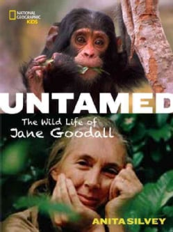 Untamed: The Wild Life of Jane Goodall (Hardcover)