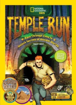 Temple Run: Race Through Time to Unlock Secrets of Ancient Worlds (Paperback)