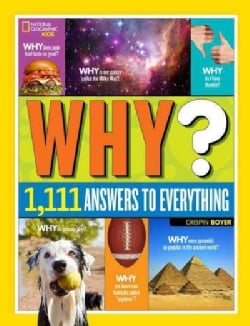 Why?: Over 1,111 Answers to Everything (Hardcover)
